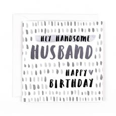 "Hotchpotch Luxe ""Handsome Husband"" Birthday Card"