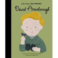 Little People Big Dreams - David Attenborough Book