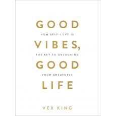 'Good Vibes Good Life' Book by Vex King