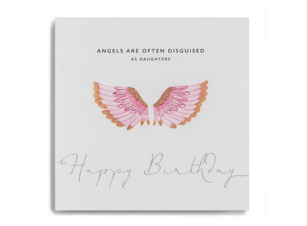 "Janie Wilson ""Angels are Often Disguised as Daughters"" Birthday Card"